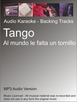Product picture Tango - Al mundo le falta un tornillo - Karaoke